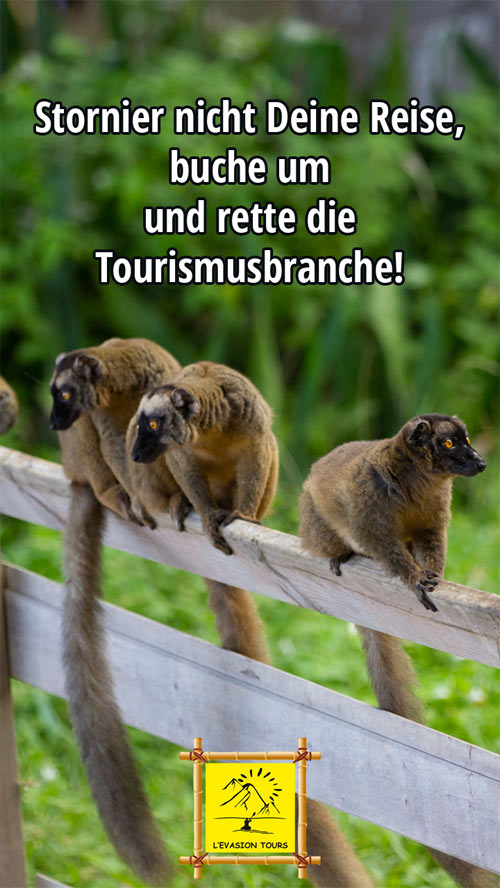 Stornier nicht Deine Reise, buche um und rette die Tourismusbranche!